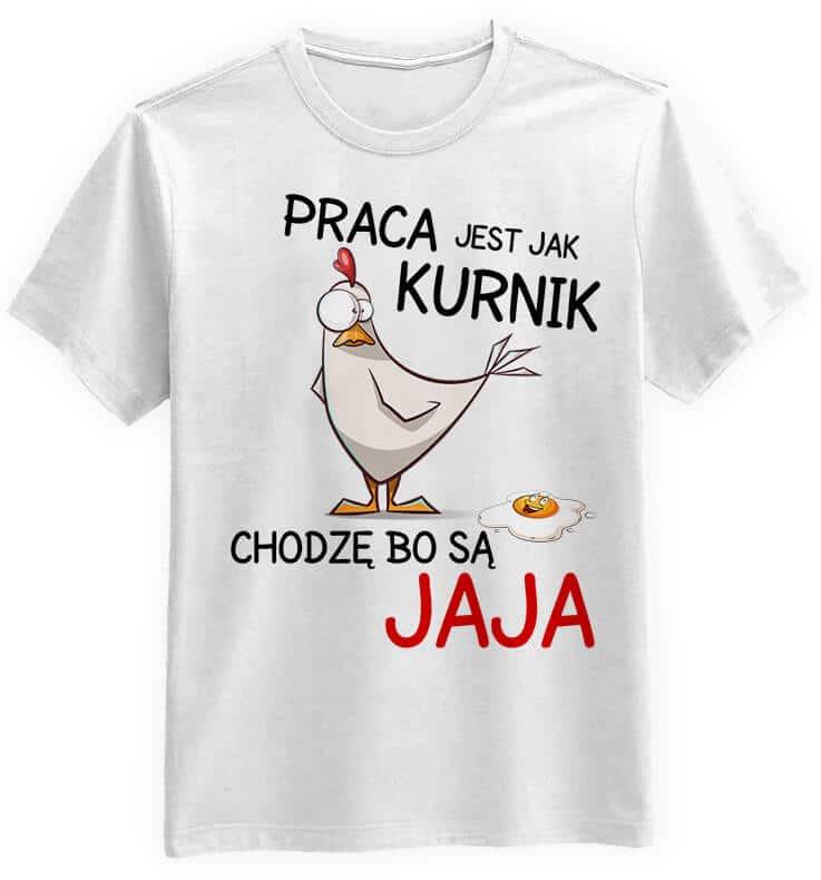 Koszulka Praca Jest Jak Kurnik Biała śmieszne T Shirty Z