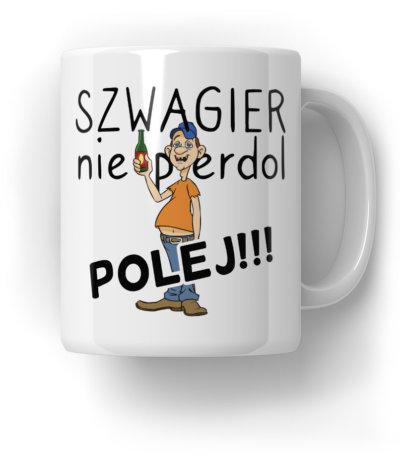Szwagier-Polej-Kubek-Prezent