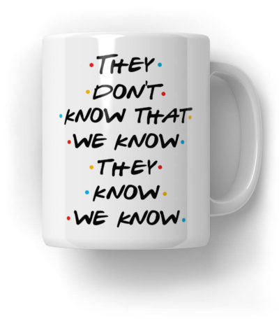 They Don't Know That We Know